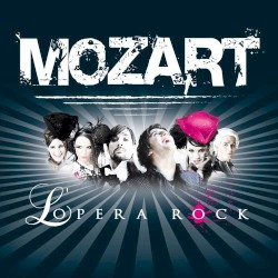 Mozart Opera Rock - Le Bien qui fait mal