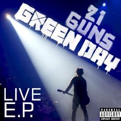 21 Guns Live E.P. by Green Day