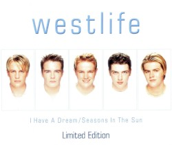 Westlife - On the Wings of Love